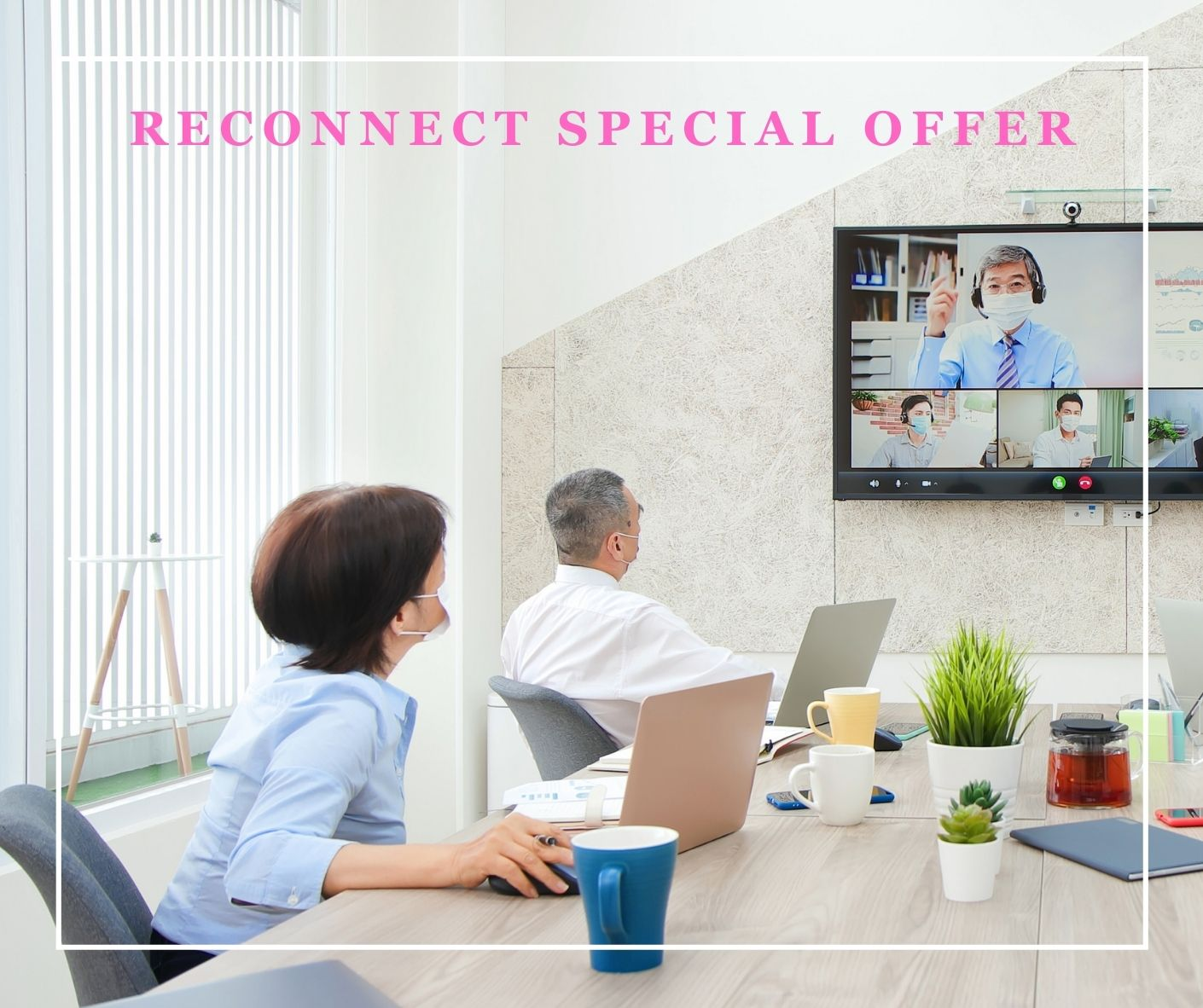 Reconnect Special Offer